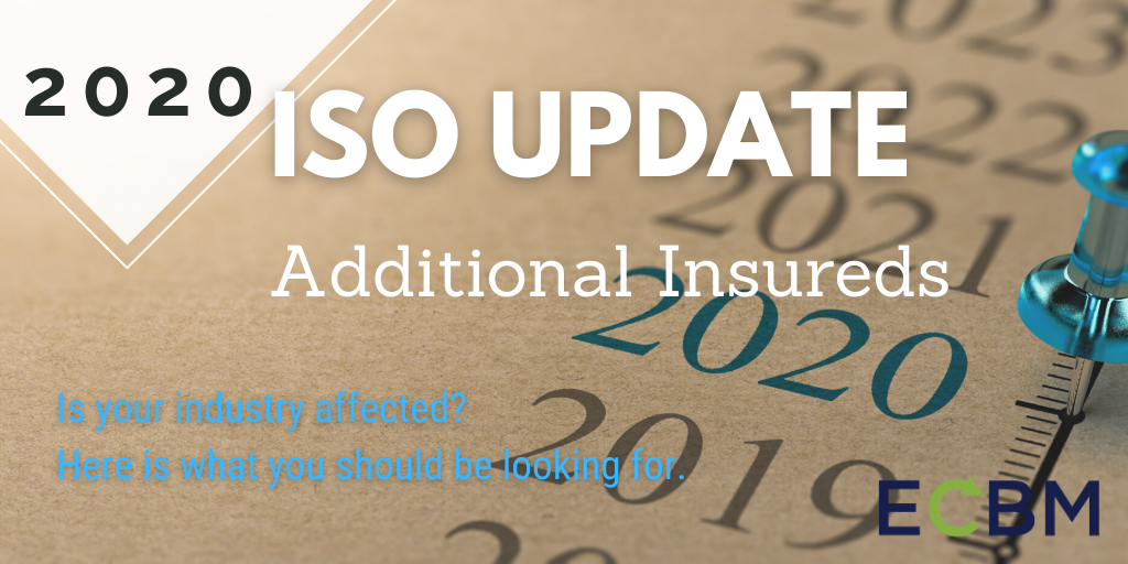 2020 ISO Update Additional Insureds