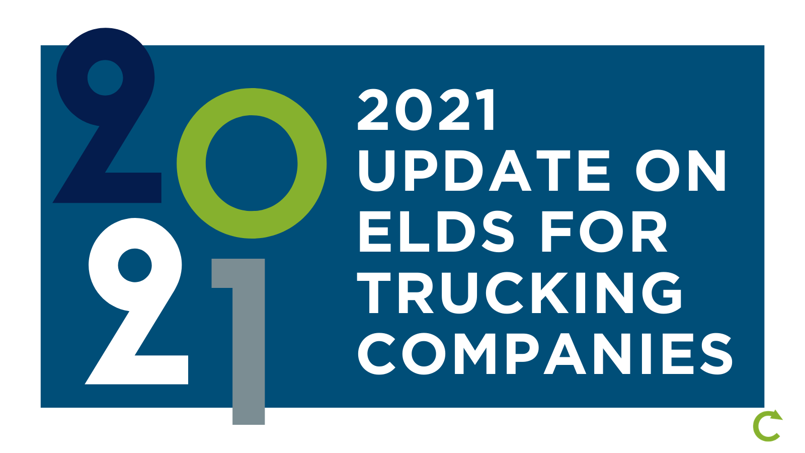 2021 Update On ELDs For Trucking Companies