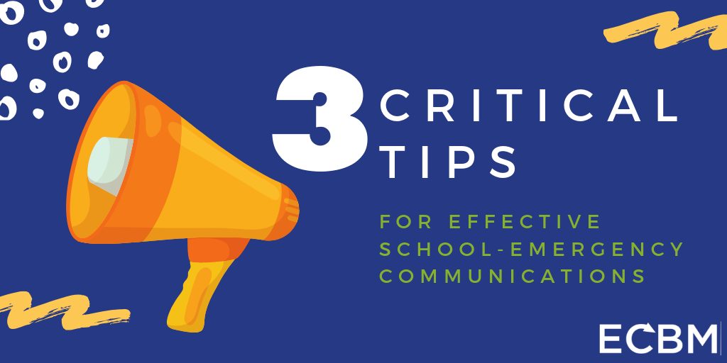 3 critical tips for effective school emergency communications