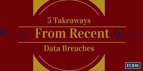 5_Takeaways_from_recent_data_breaches_TWI_APR14.jpg