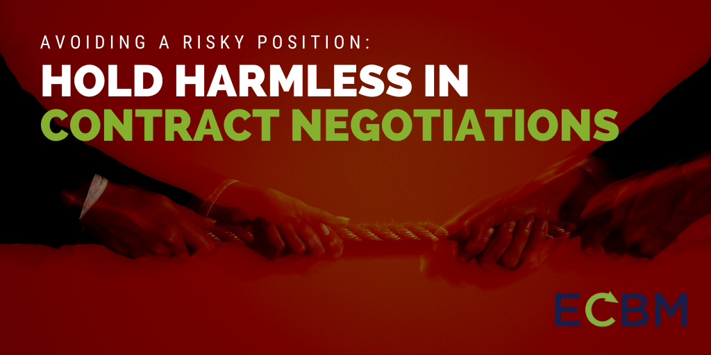 Avoiding A Risky Position Hold Harmless contract negotiations