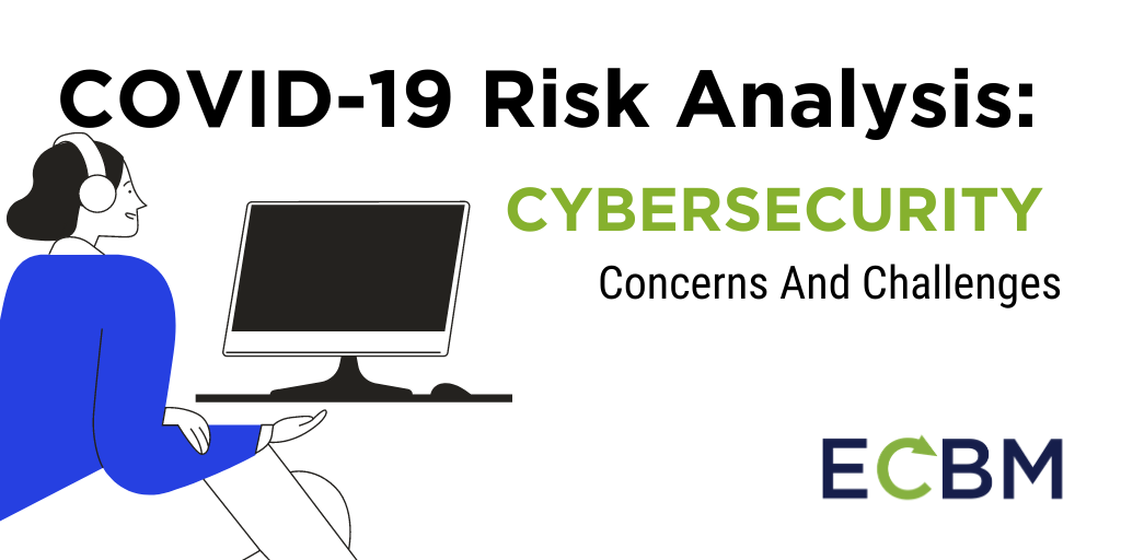 COVID-19 Risk Analysis_Cybersecurity_RisksandChallenges
