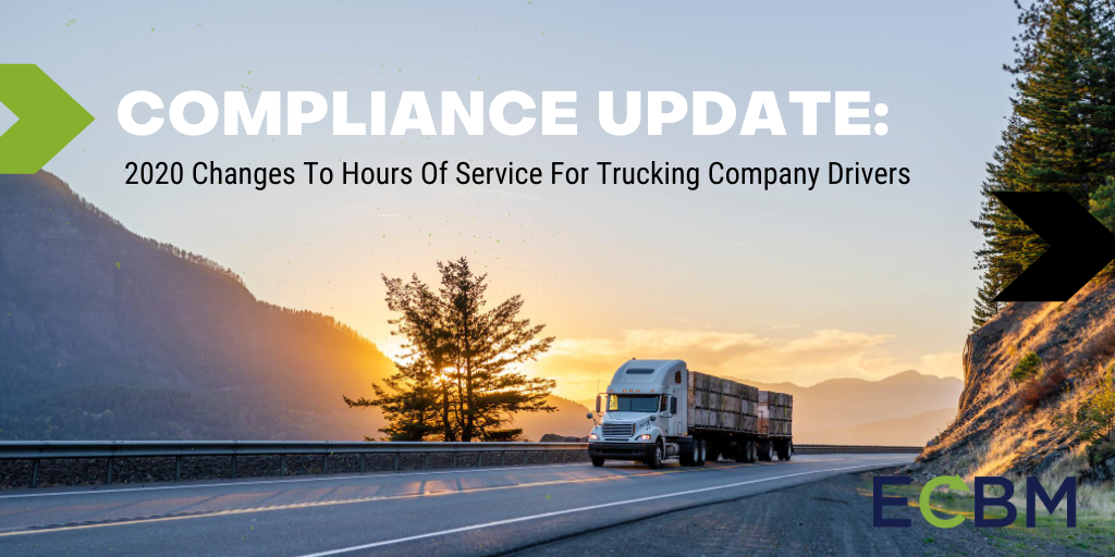 Compliance update 2020 changes to hours of service for trucking company drivers truck sunset ecbm