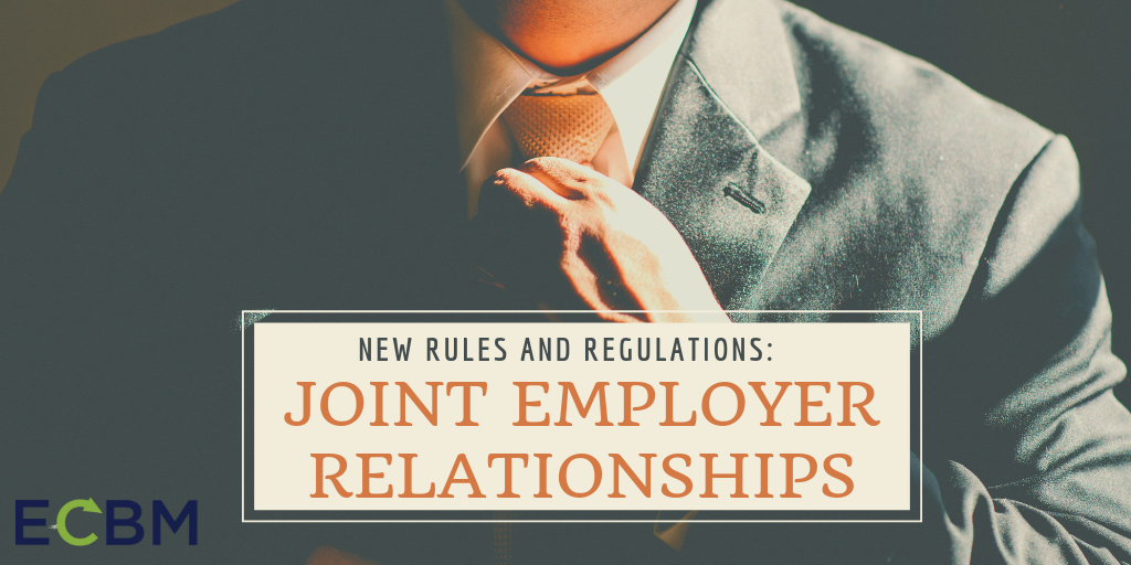Copy of New Rules And Regulations_ Joint Employer Relationships.