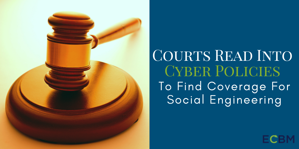 Courts Read Into Cyber Policies