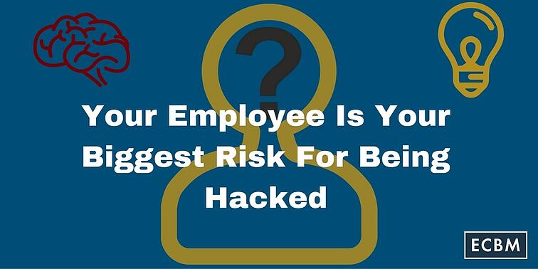Employee_Is_Your_Biggest_Risk_For_Being_Hacked_TWI_Sep16.jpg