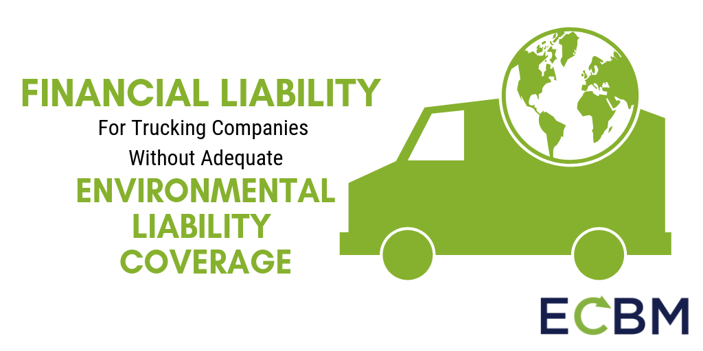 Financial Liability for Trucking Companies Environmental Liabiltiy