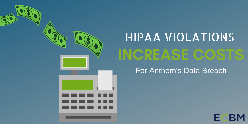 HIPAA Violations For Anthem's Data Breach