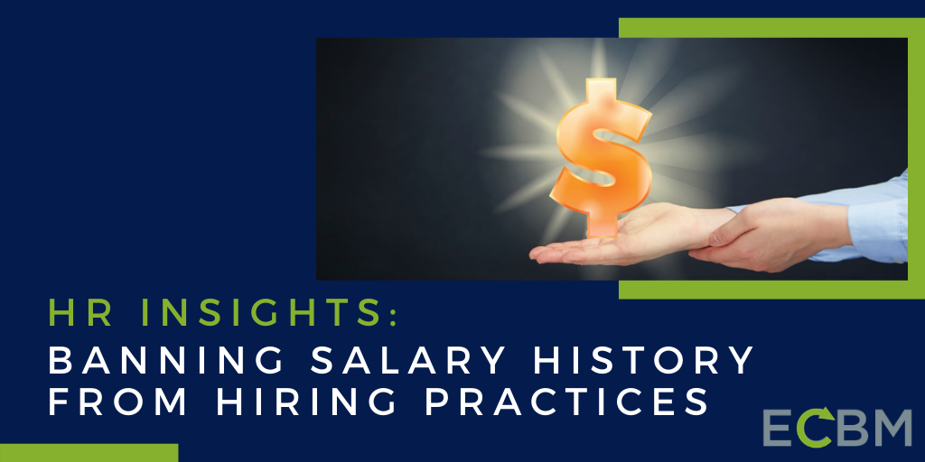 HR Insights_ Banning Salary History From Hiring Practices
