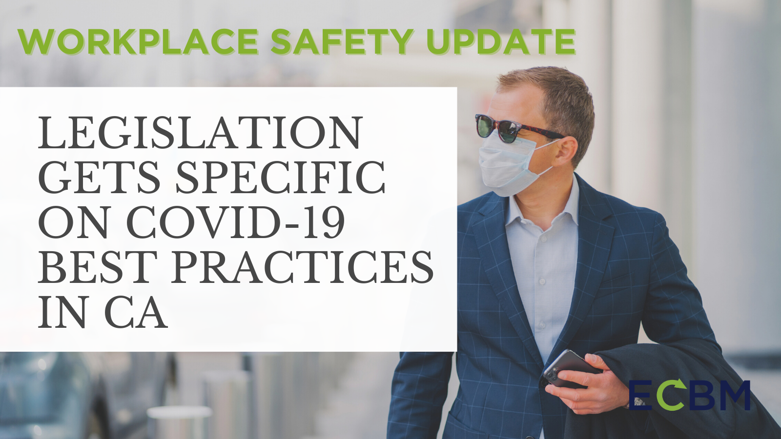 Legislation Gets Specific on COVID-19 Best Practices