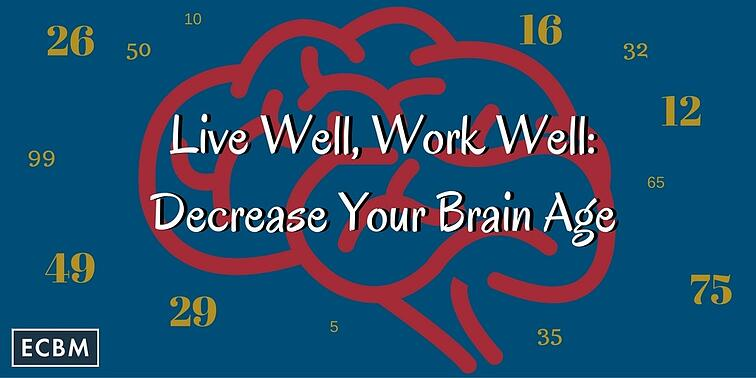 Live_Well_Work_Well-_Decrease_Your_Brain_Age_TWI_MAR15.jpg