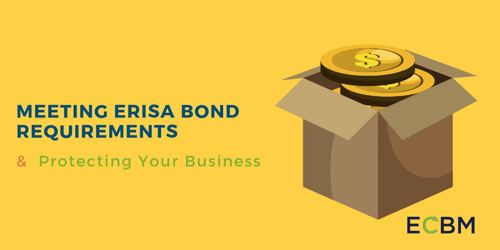 Meeting ERISA Bond Requirements