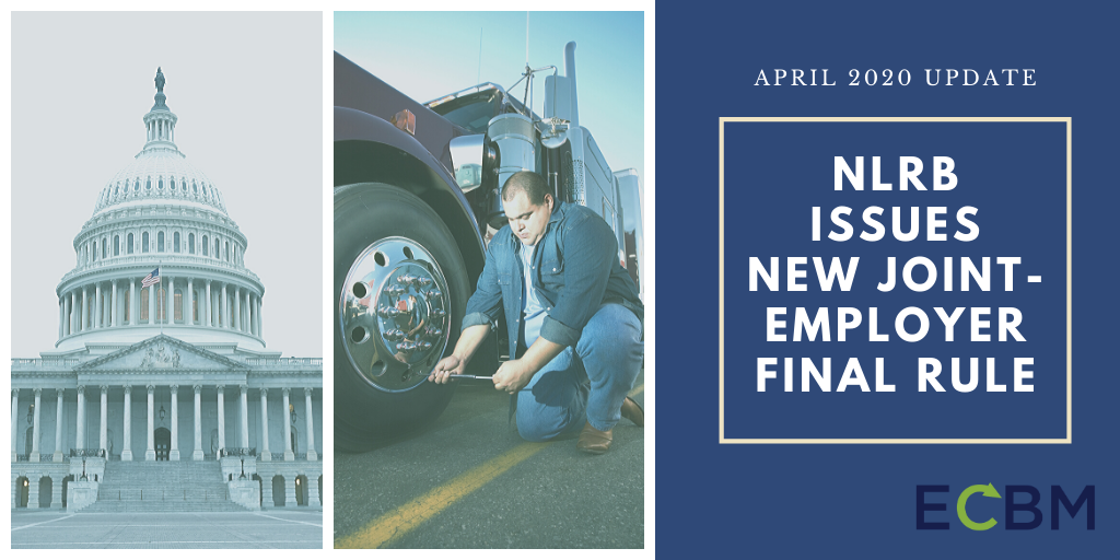 NLRB Issues New Joint-employer Final Rule capitol building with trucker