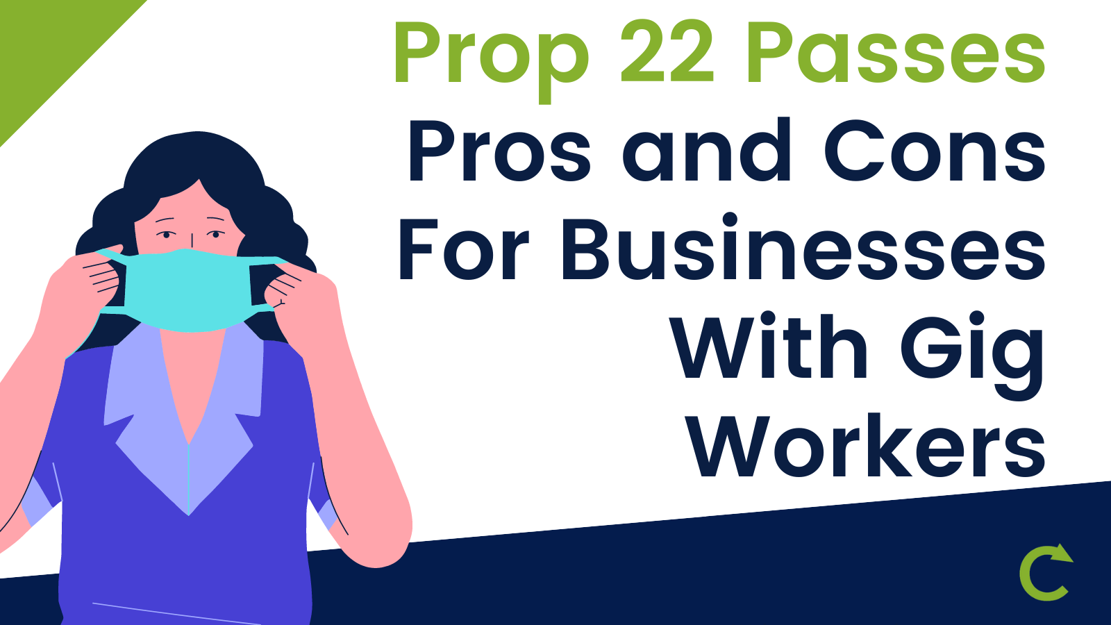 Prop 22 Passes, Pros and Cons For Businesses With Gig Workers