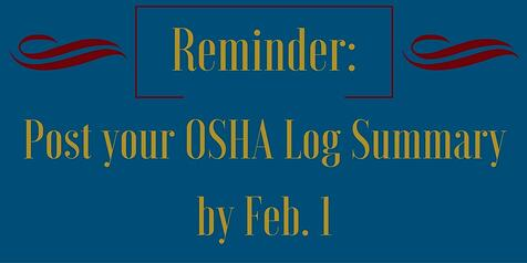 REMINDER-_Post_your_OSHA_Log_Summary_by_Feb._1_TWI_JAN14.jpg