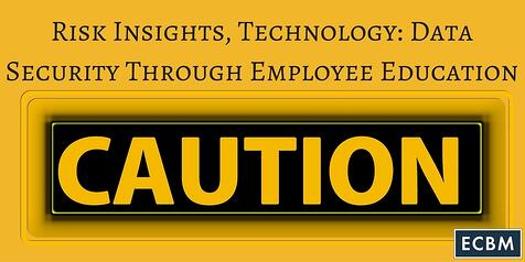 Risk_Insights_Technology-_Data_Security_Through_Employee_Education_TWI.jpg