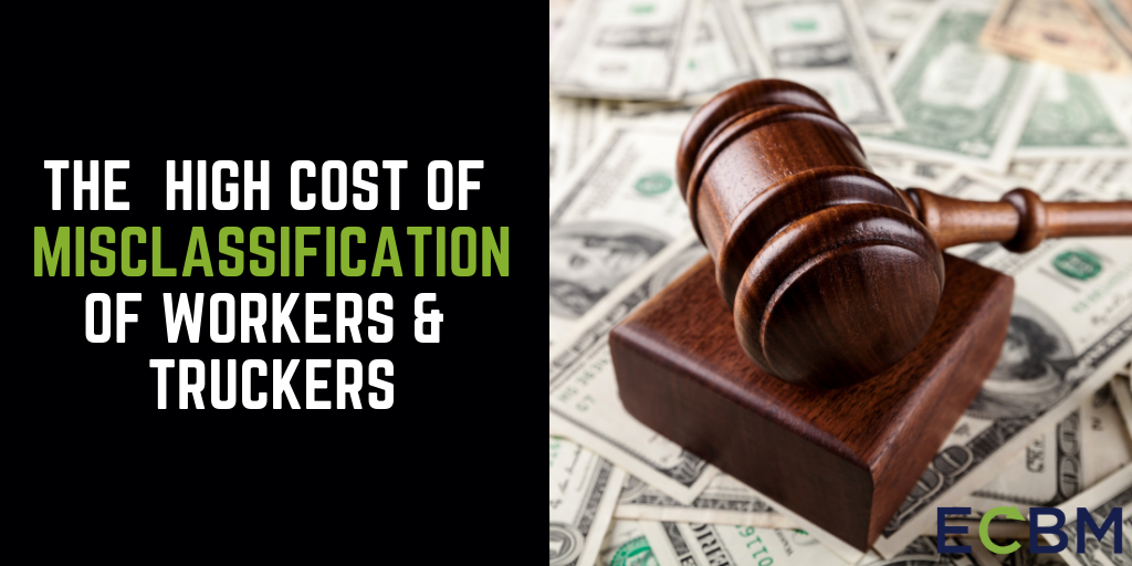 gavel with money blog title The High Cost Of Misclassification of Workers-Truckers