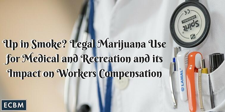 Up_in_Smoke-_Legal_Marijuana_Use_for_Medical_and_Recreation_and_its_Impact_on_Workers_Compensation_TWI_MAR15_1.jpg