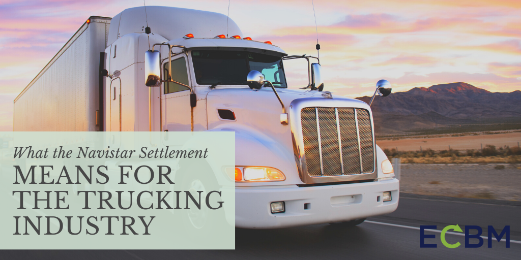 What the Navistar Settlement Means For The Trucking Industry