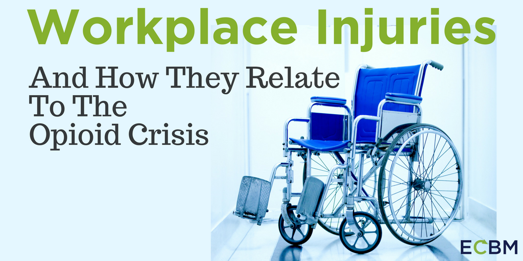 Workplace Injuries And How They Relate To The Opioid Crisis.png