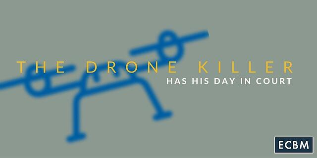 The_Drone_Killer_has_his_day_in_court-_twitter_2.jpg