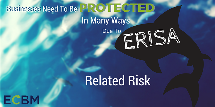 businesses protected in many ways due to erisa related risk.png