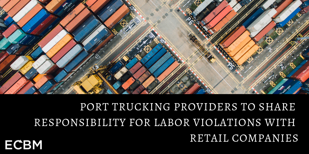 port trucking providers labor violations retail companies