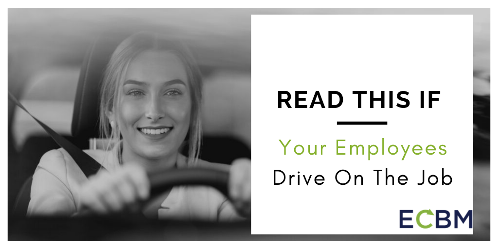 read this if your employees drive on the job