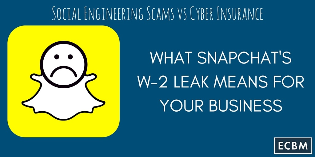 What Snapchat's W-2 Leak Means For Your Business