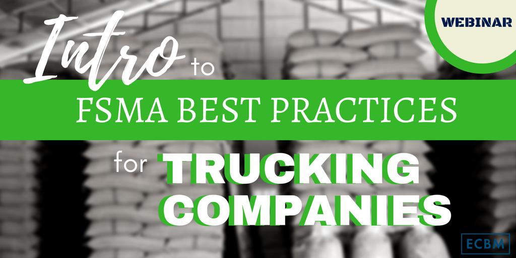 FSMA webinar trucking intro best practices (1)-2